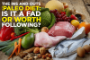 The Ins And Outs Of The Paleo Diet: Is It A Fad Or Worth Following?
