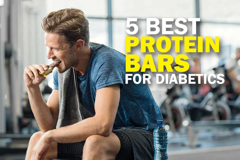 5 Best Protein Bars for Diabetics