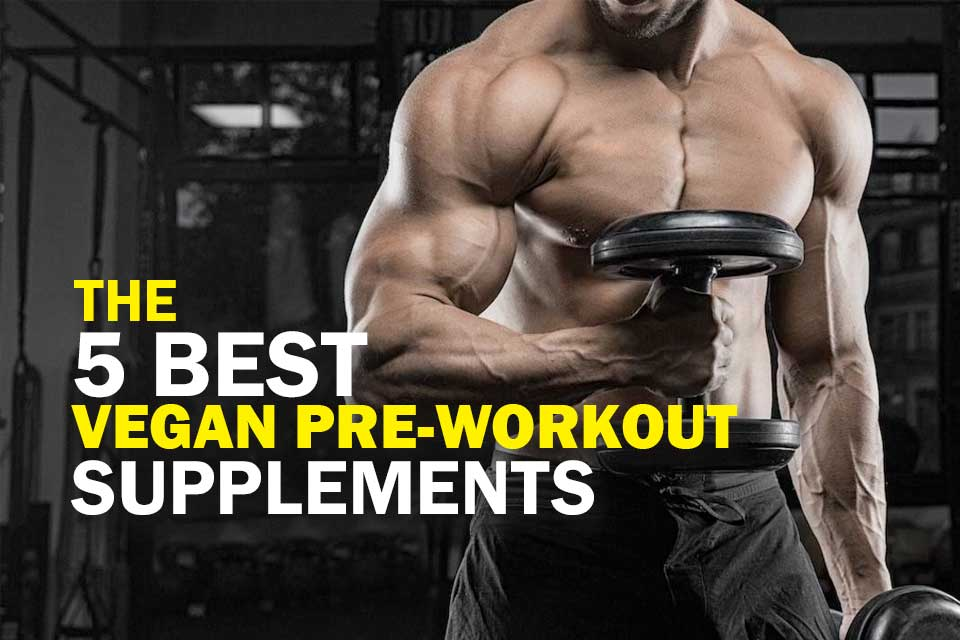 Best Vegan Pre-Workout Supplements Cover Image