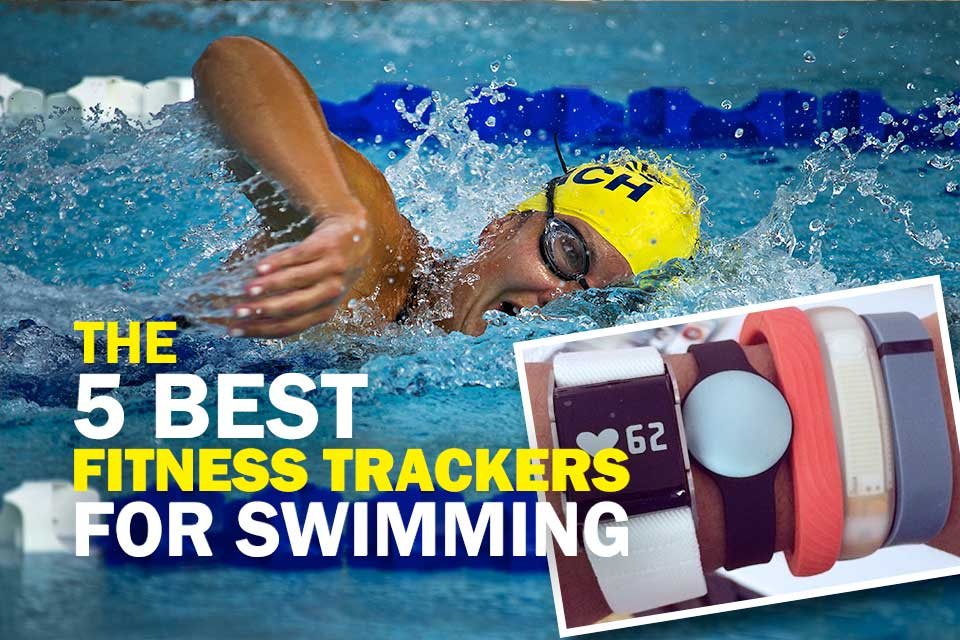 The 5 Best Fitness Trackers for Swimming