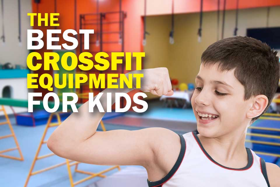 Best Crossfit Equipments for Kids Cover Image
