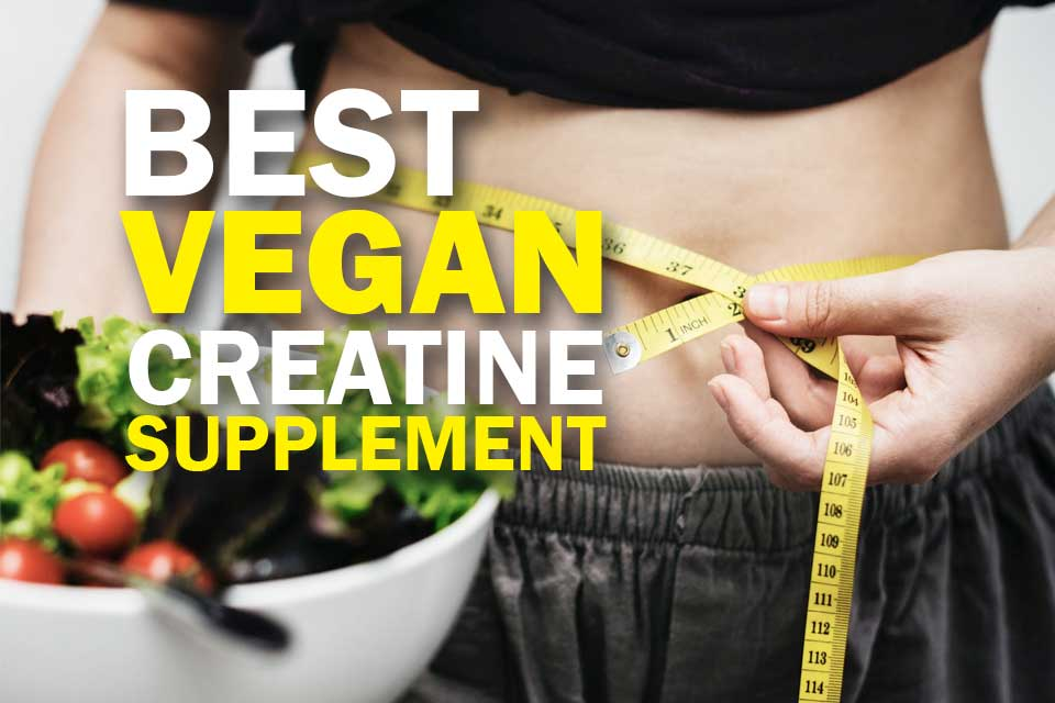 Best Vegan Creatine Supplements Cover Image