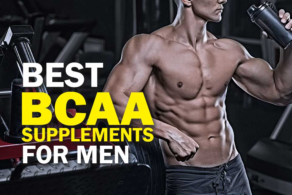 Top BCAA Supplements for Men