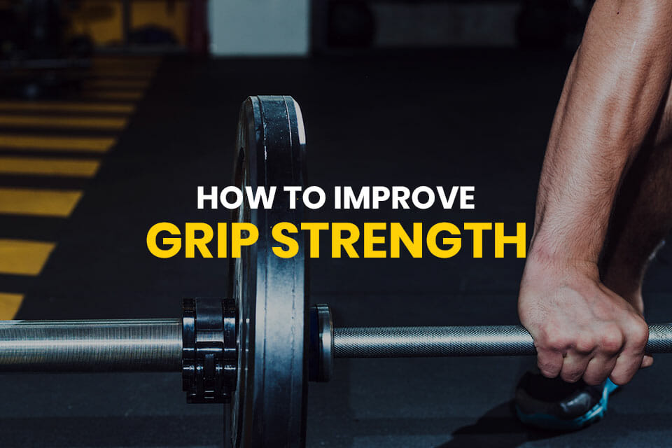 How To Improve Grip Strength Featured Image