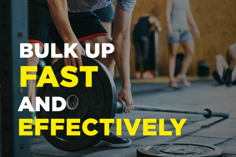 BULK UP FAST Featured Image