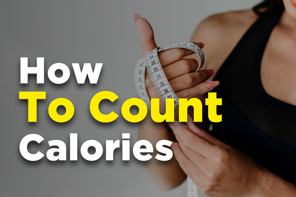 How To Count Calories Correctly Featured Image