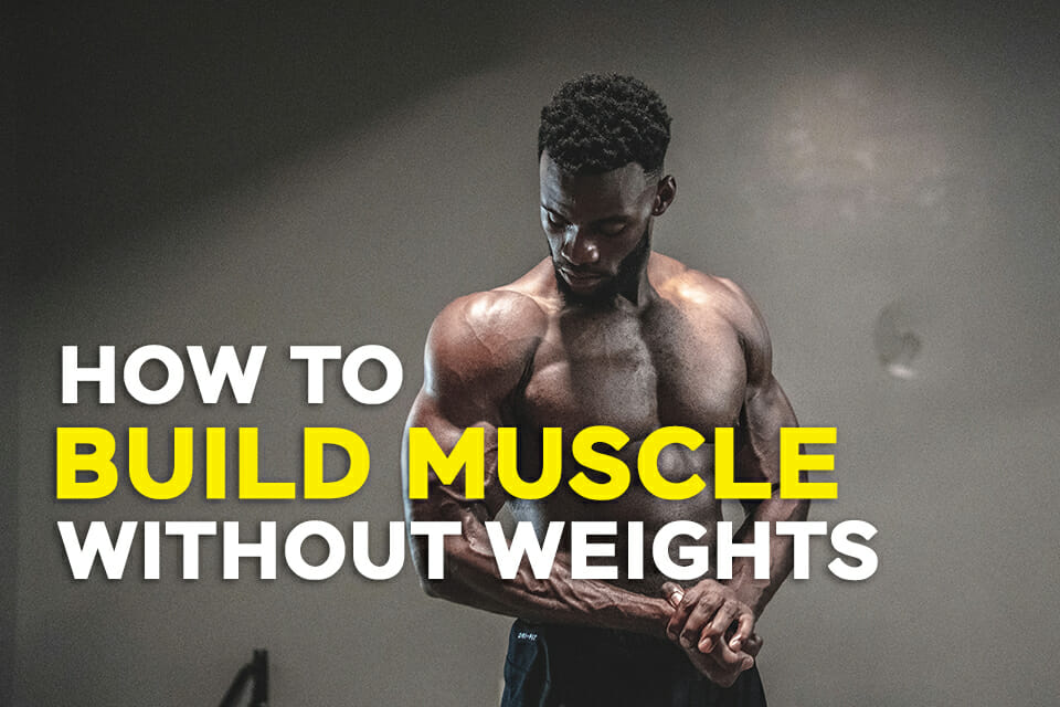 build-muscle-without-weights