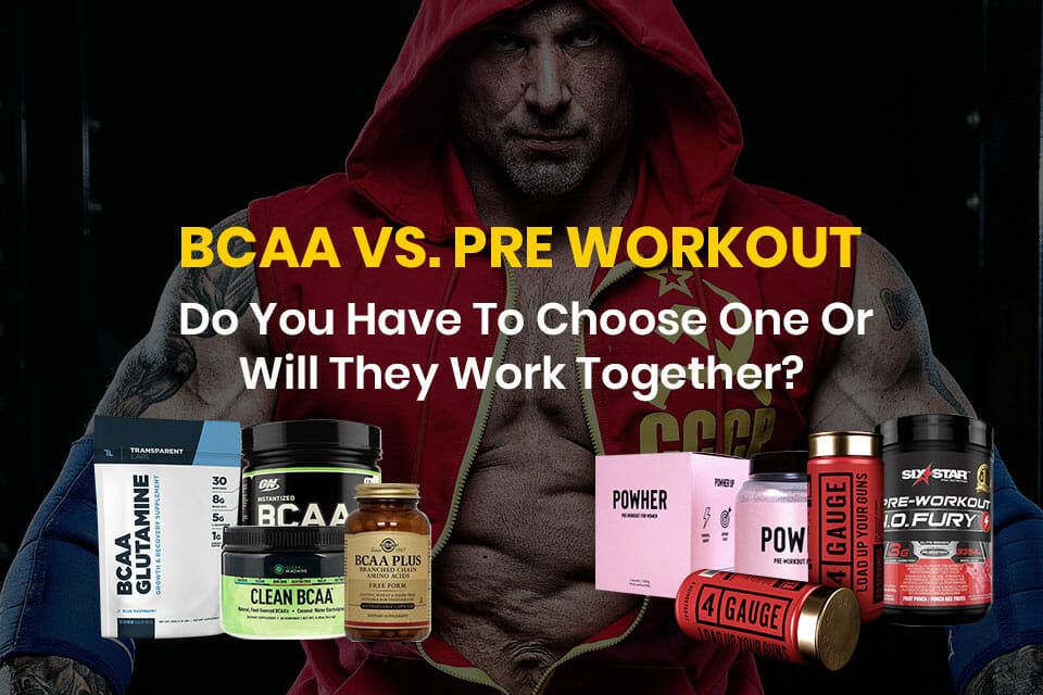 BCAA Vs Pre Workout Featured Image