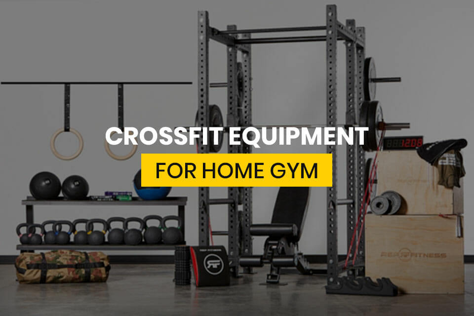 Crossfit Equipment For Home Gym Featured Image