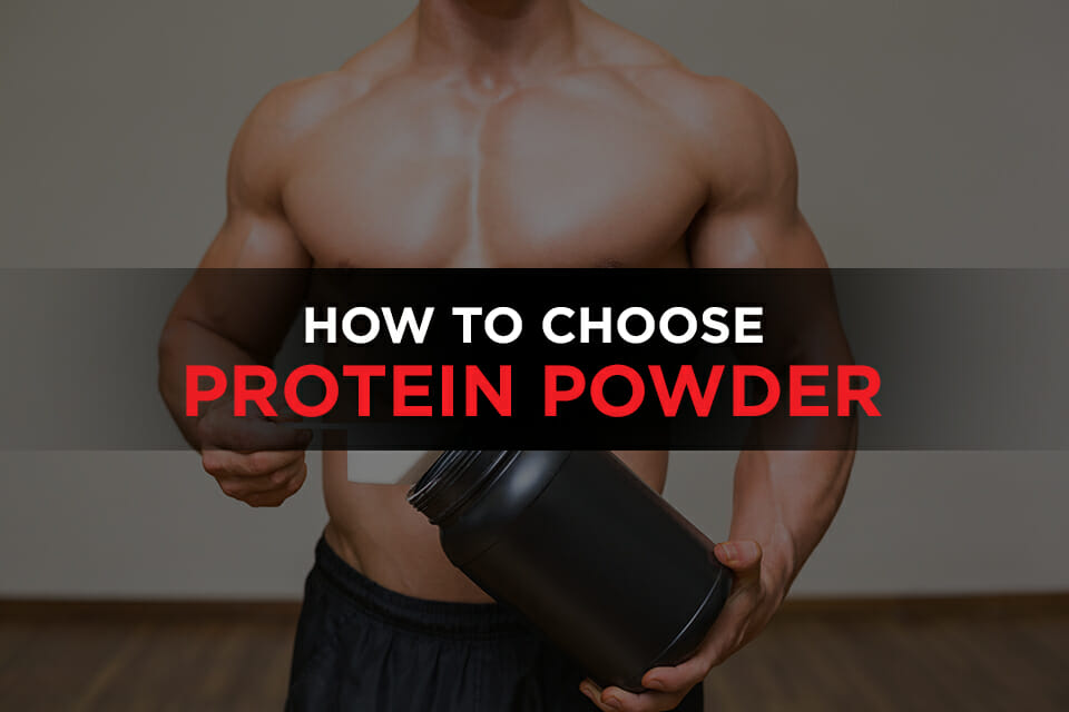 How To Choose Protein Powder Featured