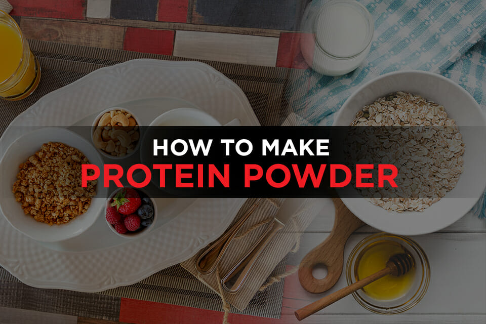 How To Make Protein Powder Featured Image