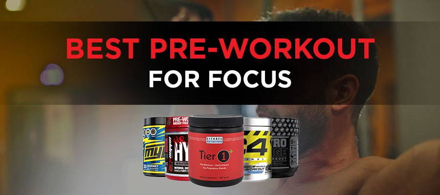 Best Pre Workout For Focus Featured Image