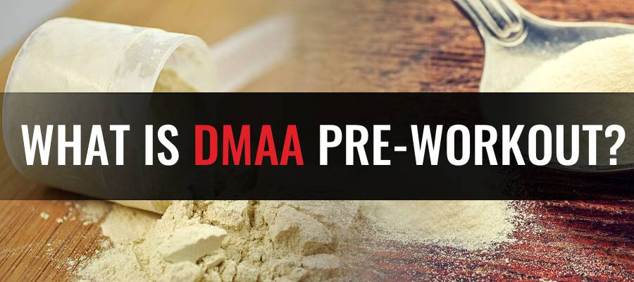 What is DMAA pre-wokout featured image
