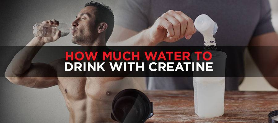 How Much Water To Drink With Creatine Featured Image