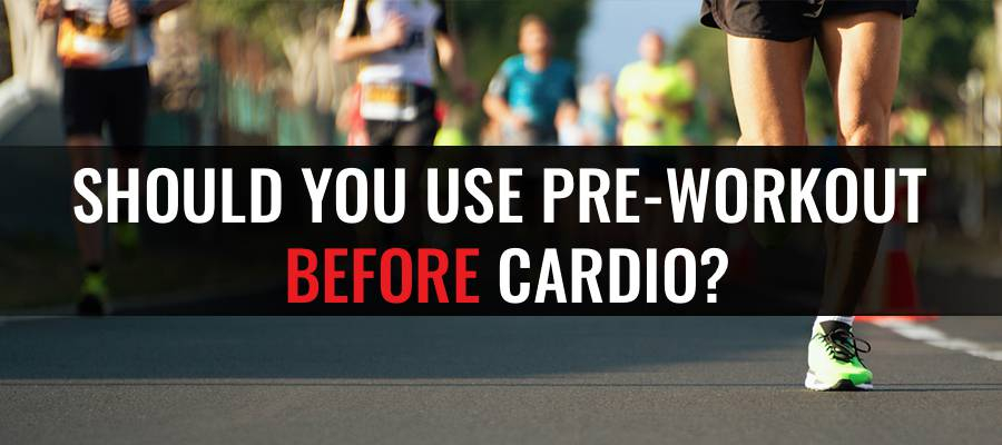 Should you use preworkout before cardio